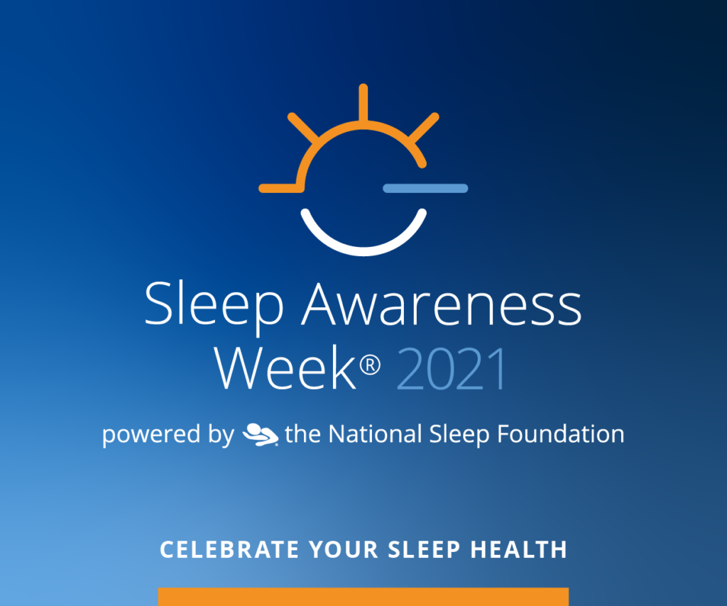 National Sleep Foundation National Sleep Awareness Week