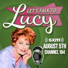 New Podcast Let's Talk to Lucy with Lucille Ball
