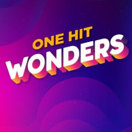 My Top 5 Favorite One-Hit Wonders of All Time